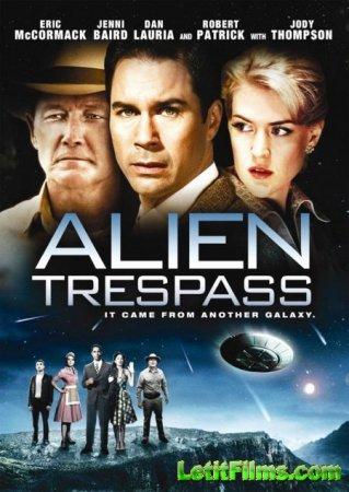 Скачать Инопланетное вторжение / Alien Trespass [2009]