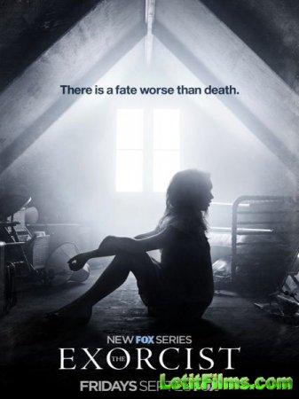 Скачать Изгоняющий дьявола / The Exorcist - 1 сезон (2016)