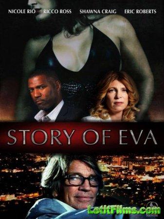 Скачать фильм История Евы / Story of Eva (2015)