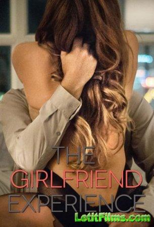 Скачать Девушка по вызову / The Girlfriend Experience [2016]