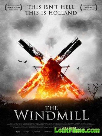 Скачать фильм Резня на мельнице / The Windmill Massacre (2016)