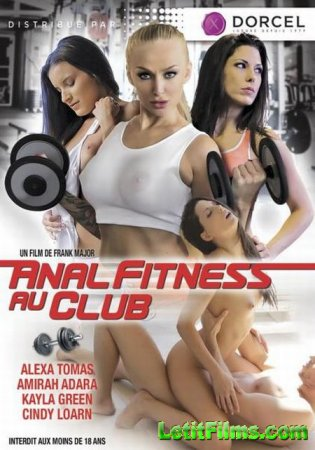 Скачать Anal Fitness Club / Анальный Фитнес-клуб [2016]