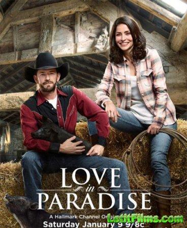 Скачать фильм Любовь в раю / Love in Paradise (2016)