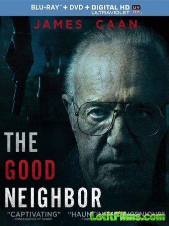 Скачать фильм Хороший сосед / The Good Neighbor (2016)