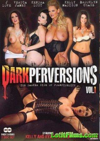 Скачать Dark Perversions 1 / Темные Извращения 1 [2013]