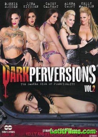 Скачать Dark Perversions 2 / Темные Извращения 2 [2013]