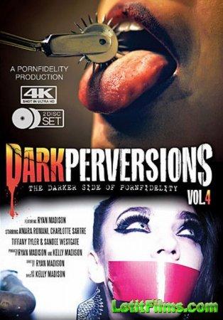 Скачать Dark Perversions 4 / Темные Извращения 4 [2016]