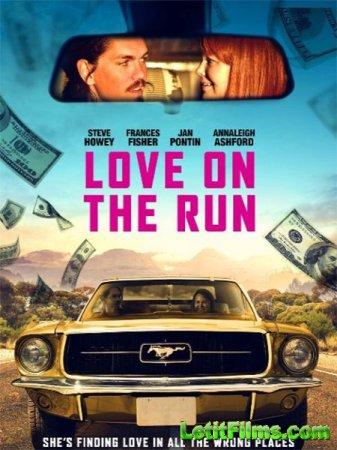 Скачать фильм Любовь в бегах / Love on the Run (2016)