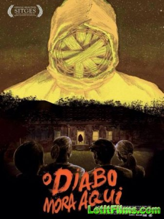Скачать фильм Здесь живёт дьявол / O Diabo Mora Aqui / The Devil Lives Here ...