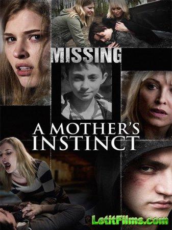 Скачать фильм Материнский инстинкт / A Mother's Instinct (2015)