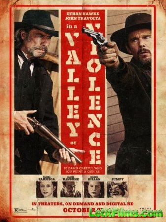 Скачать фильм В долине насилия / In a Valley of Violence (2016)