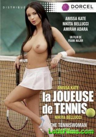 Скачать La joueuse de tennis / The Tenniswoman / Теннисистки [2016]