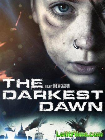 Скачать фильм Тёмный рассвет / The Darkest Dawn (2016)