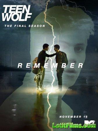 Скачать Оборотень / Волчонок / Teen Wolf - 0 время (2016)