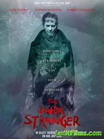 Скачать фильм Темный странник / The Dark Stranger (2015)