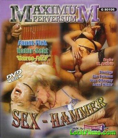 Скачать Maximum Perversum 6: Sex-Hammer / Секс-молот [1988]