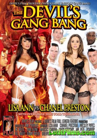 Скачать The Devil's Gang Bang - Lisa Ann VS Chanel Preston [2013]