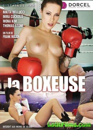 Скачать La Boxeuse [2016]