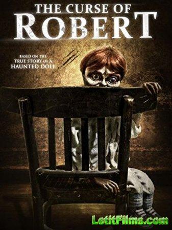 Скачать фильм Проклятие куклы Роберт (2016)