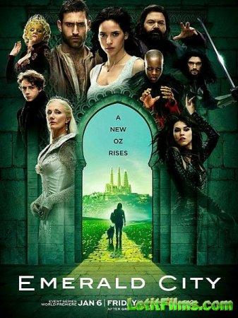 Скачать Изумрудный город / Emerald City - 1 сезон (2017)
