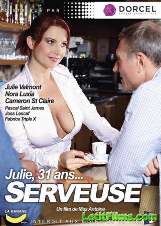 Скачать Julie, 31 Ans... Serveuse [2016]