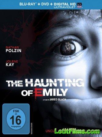 Скачать фильм Одержимость Эмили / Delirium / The Haunting of Emily (2015)