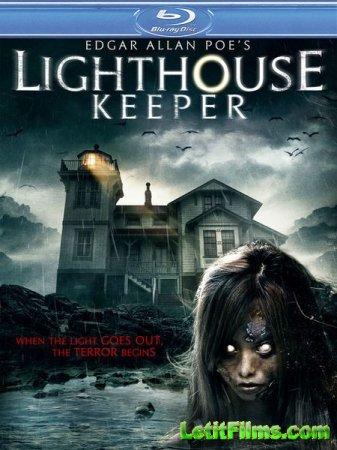 Скачать фильм Смотритель маяка / Edgar Allan Poe's Lighthouse Keeper (2016 ...
