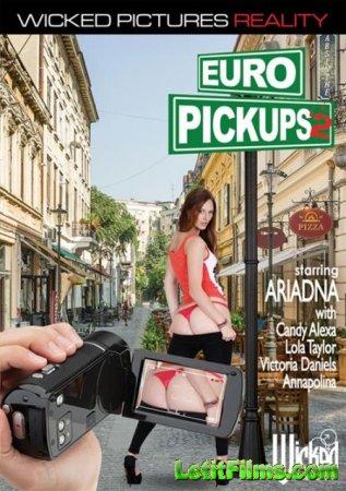 Скачать Euro Pickups 2 / Европейский Съём 2 [2015]