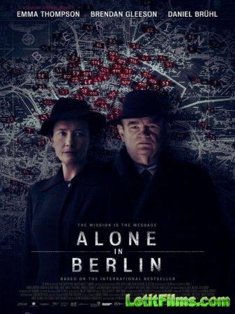 Скачать фильм Одни в Берлине / Alone in Berlin (2016)