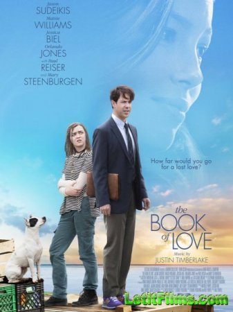 Скачать фильм Книга любви / The Book of Love (2016)