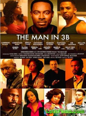 Скачать фильм Парень из комнаты 3B / The Man in 3B (2015)