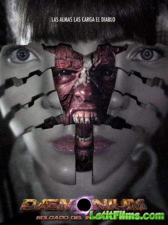 Скачать фильм Внутренний демон: Солдат с того света / Daemonium: Undergroun ...