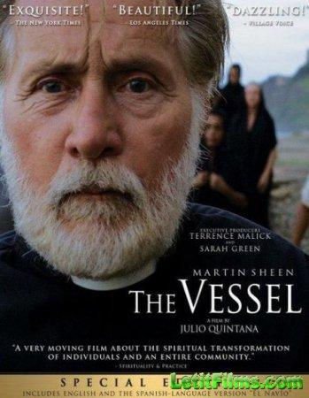 Скачать фильм Сосуд / The Vessel (2016)