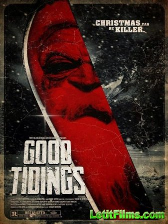 Скачать фильм Хорошие Вести / Good Tidings (2016)