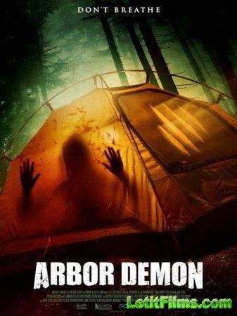 Скачать фильм Древесный демон / Arbor Demon (2016)