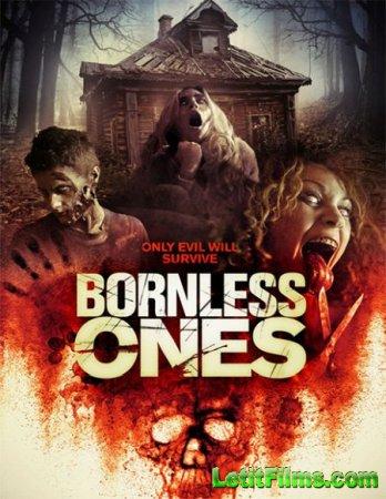Скачать фильм Нерождённые / Bornless Ones (2016)