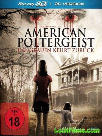 Скачать фильм Американский призрак / American Poltergeist (2015)