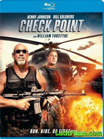 Скачать фильм Контрольная точка / Check Point (2017)