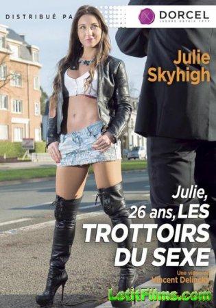 Скачать Julie, 26 Ans, Les Trottoirs Du Sexe [2016]