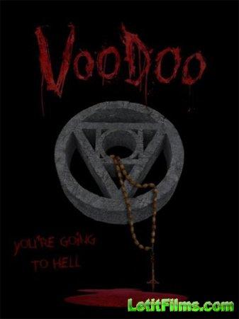 Скачать фильм Вуду / VooDoo (2017)