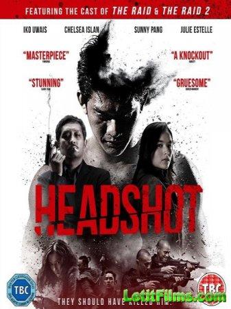 Скачать фильм Рейд: Пуля в голове / Headshot (2016)