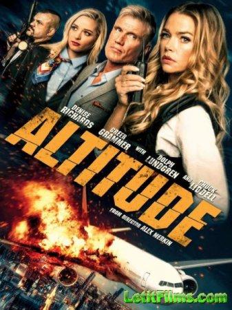 Скачать фильм Высота / Altitude (2017)