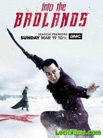 Скачать В пустыне смерти / Into the Badlands - 2 сезон (2017)