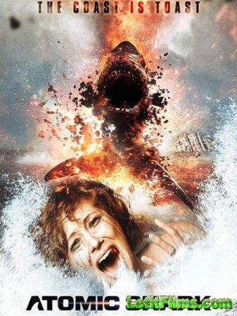 Скачать фильм Атомная акула / Atomic Shark (2016)
