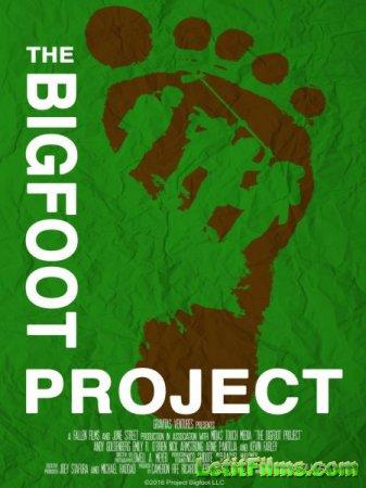 Скачать фильм Проект «Снежный человек» / The Bigfoot Project (2017)