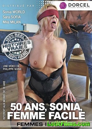 Скачать Sonia, 50 And Easy As Fuck / 50 Ans, Sonia Femme Facile [2016]