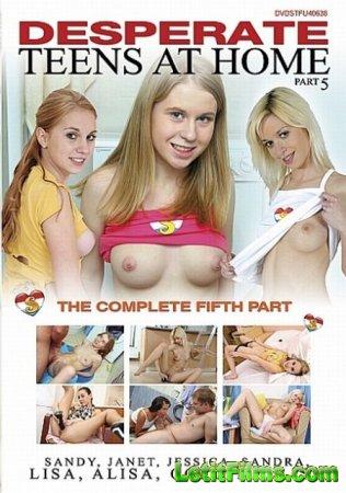 Скачать Desperate Teens At Home 5 / Отчаянные Подростки Дома 5 [2012]