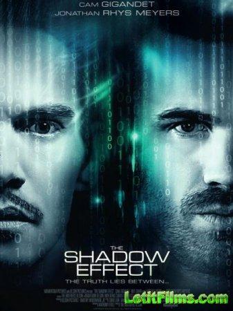 Скачать фильм Тень / The Shadow Effect (2017)