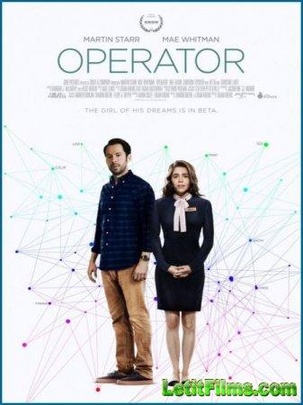 Скачать фильм Оператор / Operator (2016)