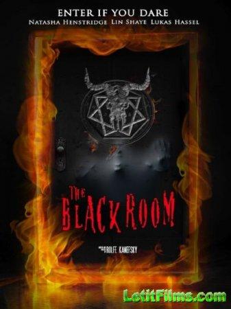Скачать фильм Черная комната / The Black Room (2016)